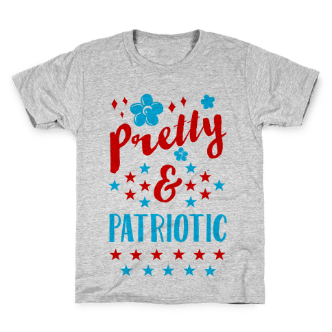 Pretty and Patriotic Kids T-Shirt