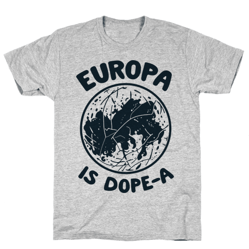 Europa is Dope-a Mens T-Shirt