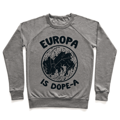 Europa is Dope-a Pullover