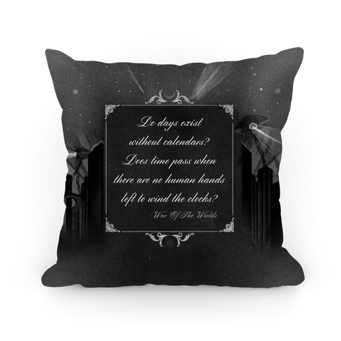 War of The Worlds Quote Pillow Pillow