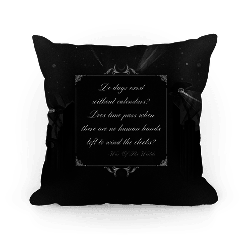 War of The Worlds Quote Pillow