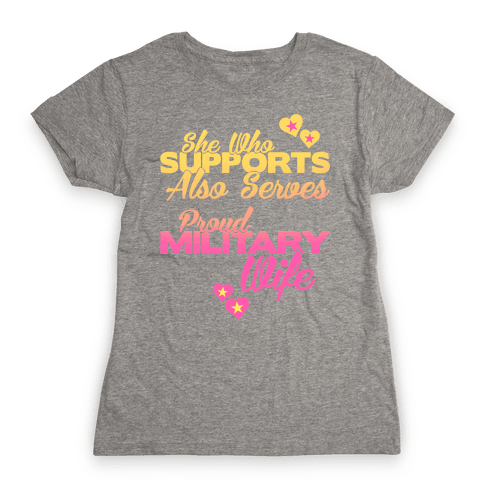 She Who Supports Also Serves Womens T-Shirt
