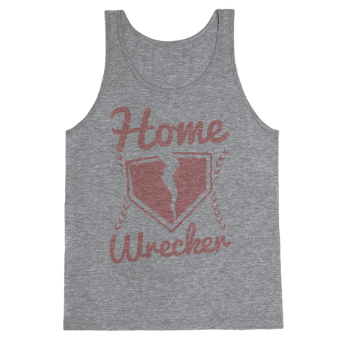 Home Wrecker Tank Top