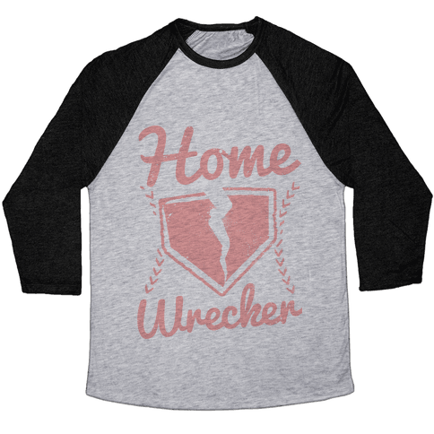 Home Wrecker Baseball Tee