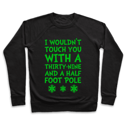 Thirty-Nine And A Half Foot Pole Pullover