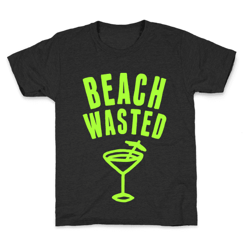 Beach Wasted Kids T-Shirt