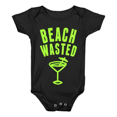 Beach Wasted Baby Onesy