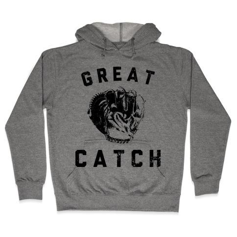 Great Catch Hooded Sweatshirt