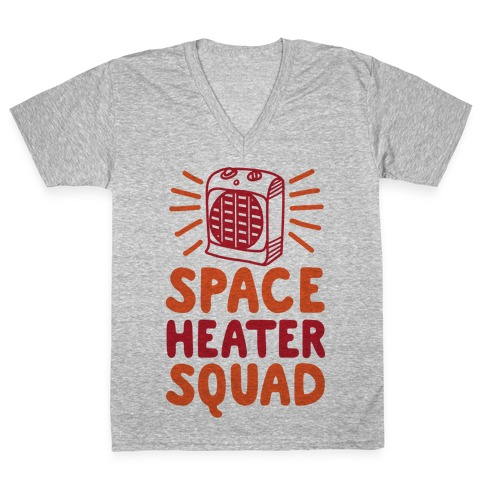 Space Heater Squad V-Neck Tee Shirt