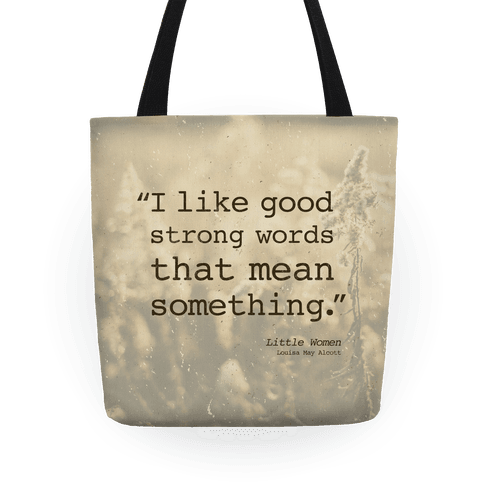 Little Women Quote Tote