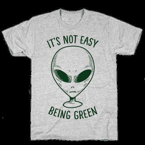 It's Not Easy Being Green (Alien)