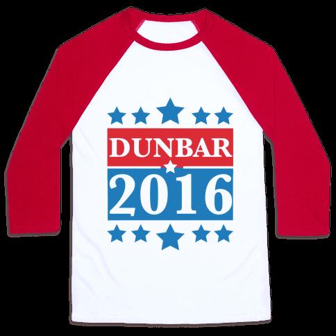 Dunbar For President 2016 Baseball Tee