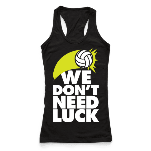 We Don't Need Luck (Volleyball)