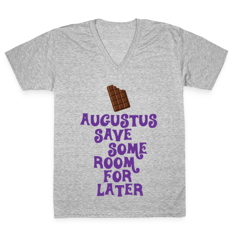 Augustus Save Some Room For Later V-Neck Tee Shirt