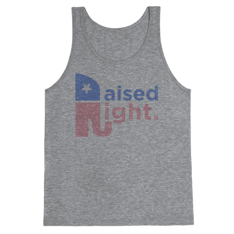 Raised Right (Faded Tank) Tank Top