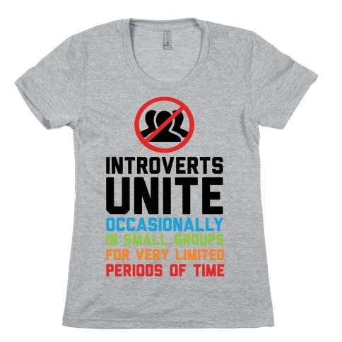 Introverts Unite! T-Shirts | LookHUMAN