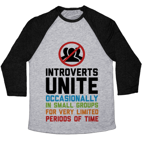 Introverts Unite! Baseball Tee
