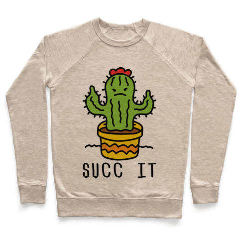 Succ It Cactus Pullover