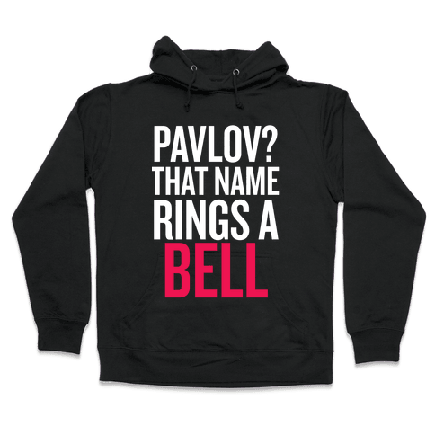 Pavlov? Hooded Sweatshirt