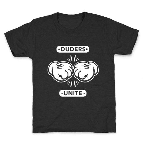 Duders Unite Kids T-Shirt