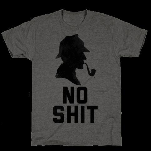 No Shit, Sherlock