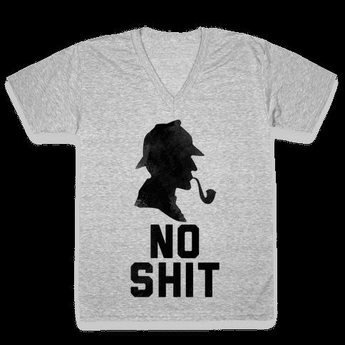 No Shit, Sherlock V-Neck Tee Shirt