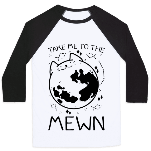 Take Me To The Mewn Baseball Tee