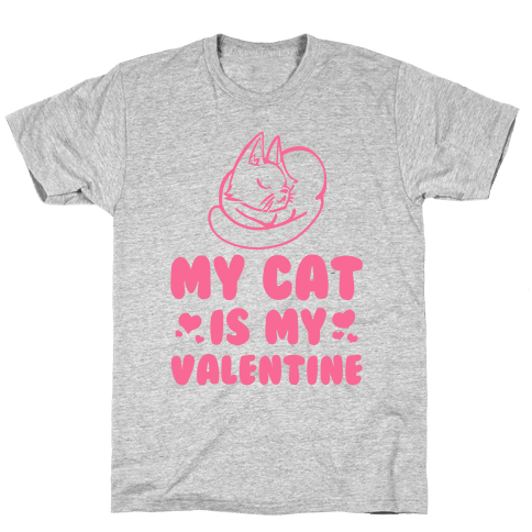 My Cat is My Valentine Mens T-Shirt