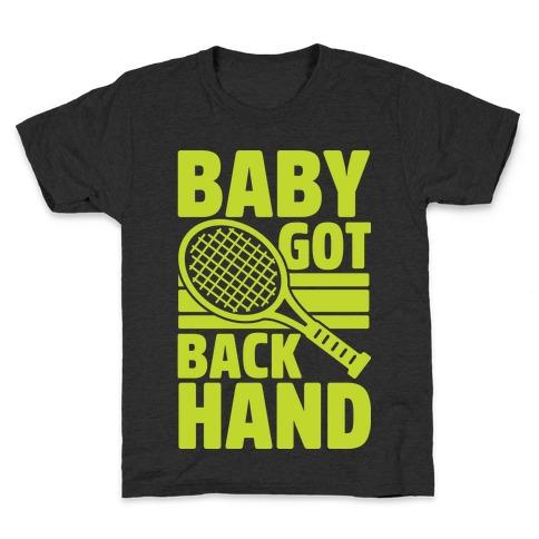 Baby Got Backhand Kids T-Shirt
