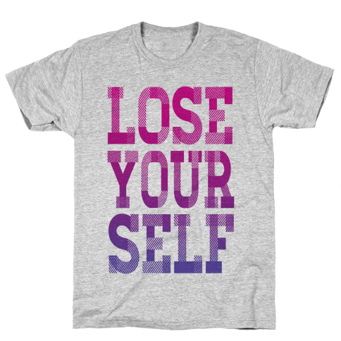 Lose Yourself Mens T-Shirt