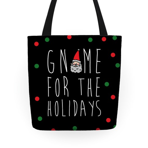 Gnome For The Holidays Tote