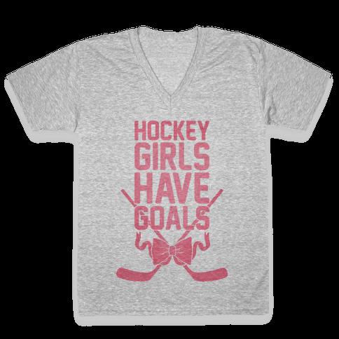 Hockey Girls Have Goals V-Neck Tee Shirt