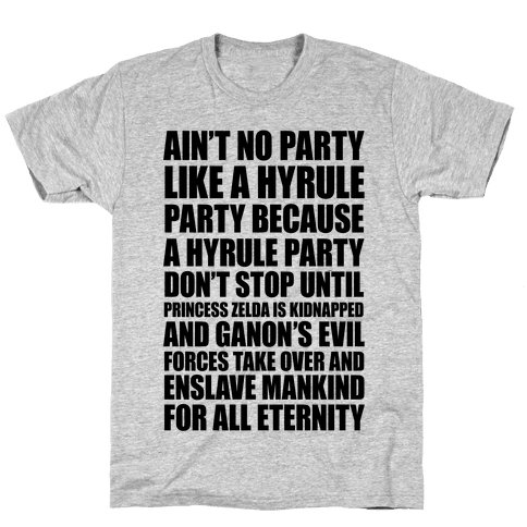 Ain't No Party Like A Hyrule Party Mens T-Shirt