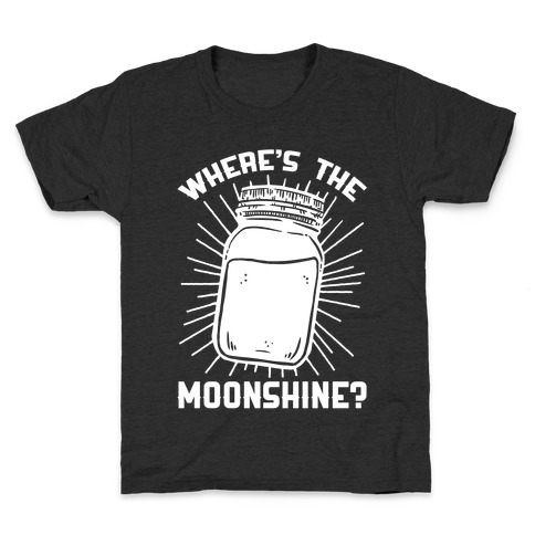 Where's The Moonshine Kids T-Shirt
