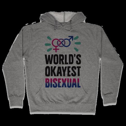 World's Okayest Bisexual Hooded Sweatshirt