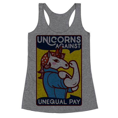 Unicorns Against Unequal Pay Racerback Tank Top
