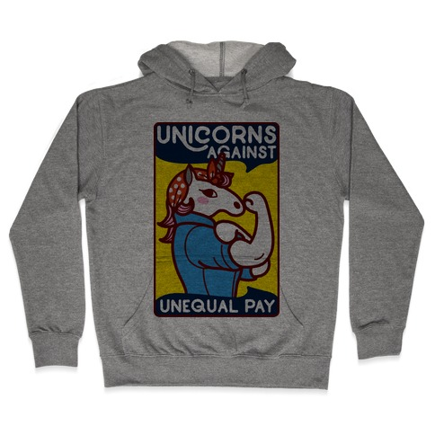 Unicorns Against Unequal Pay Hooded Sweatshirt