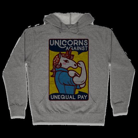 Unicorns Against Unequal Pay Hooded Sweatshirt