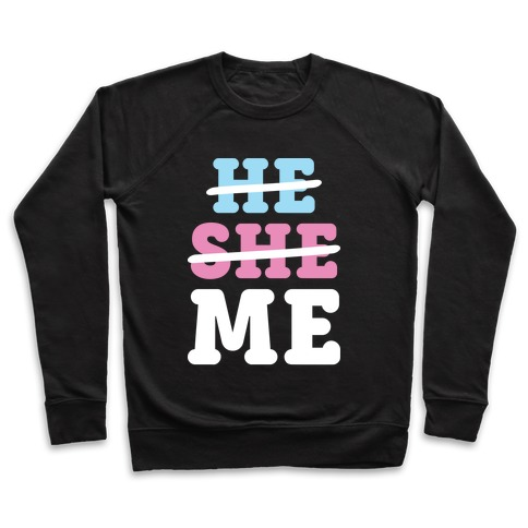 He She Me Pullover