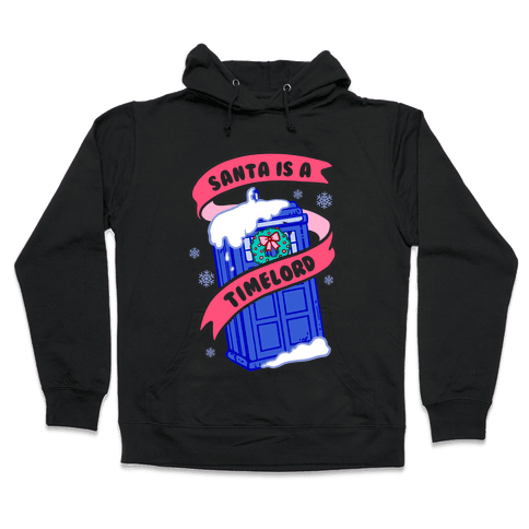 Santa is A Timelord Hooded Sweatshirt