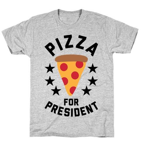 Pizza For President T-Shirt