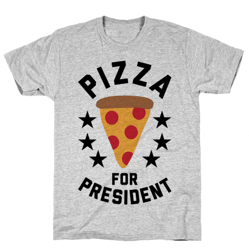 Pizza For President Mens T-Shirt