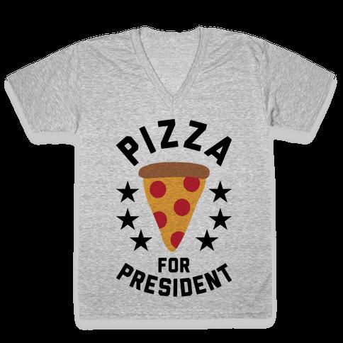 Pizza For President V-Neck Tee Shirt