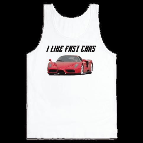 I Like Fast Cars Tank Top