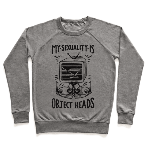 My Sexuality is Object Heads Pullover