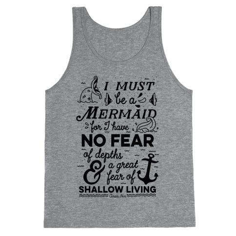 I Must Be A Mermaid Inspirational Quote Tank Top