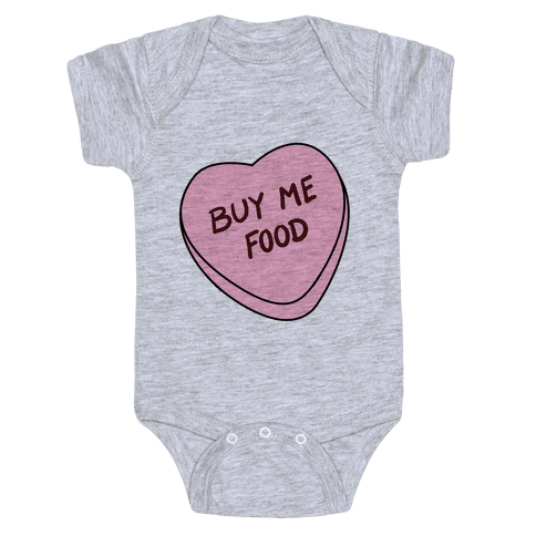 Candy Hearts: Buy Me Food Baby Onesy