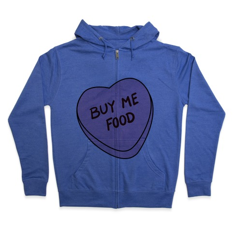 5491f37b6 Candy Hearts: Buy Me Food Hoodie | LookHUMAN