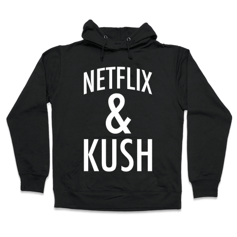 Netflix & Kush Hooded Sweatshirt