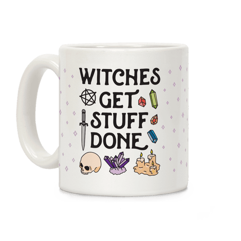 Witches Get Stuff Done Coffee Mug